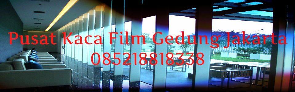 Jual kaca film gedung Jakarta